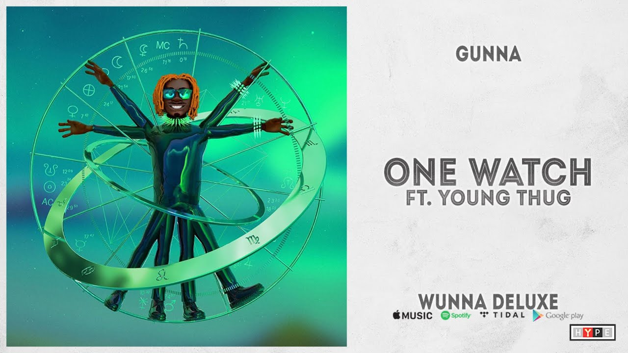 """Gunna - """"ONE WATCH"""" Ft. Young Thug (WUNNA Deluxe)"""