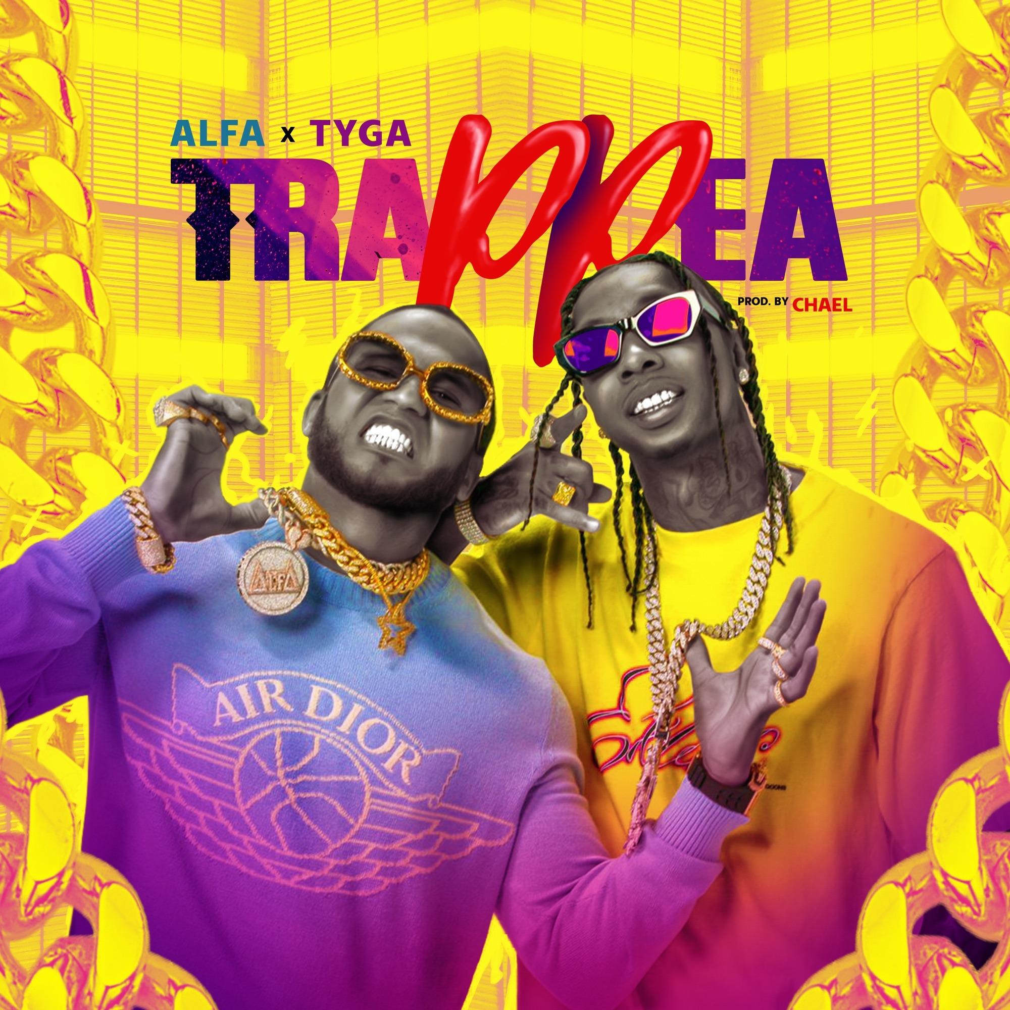El Alfa & Tyga - Trap Pea
