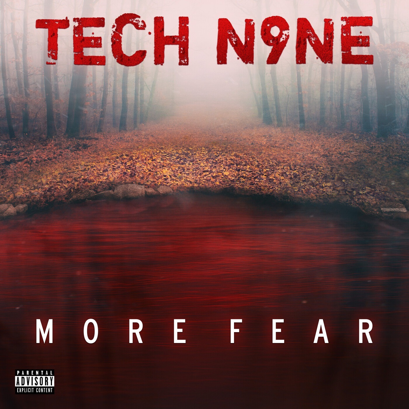 Tech N9ne - More Fear