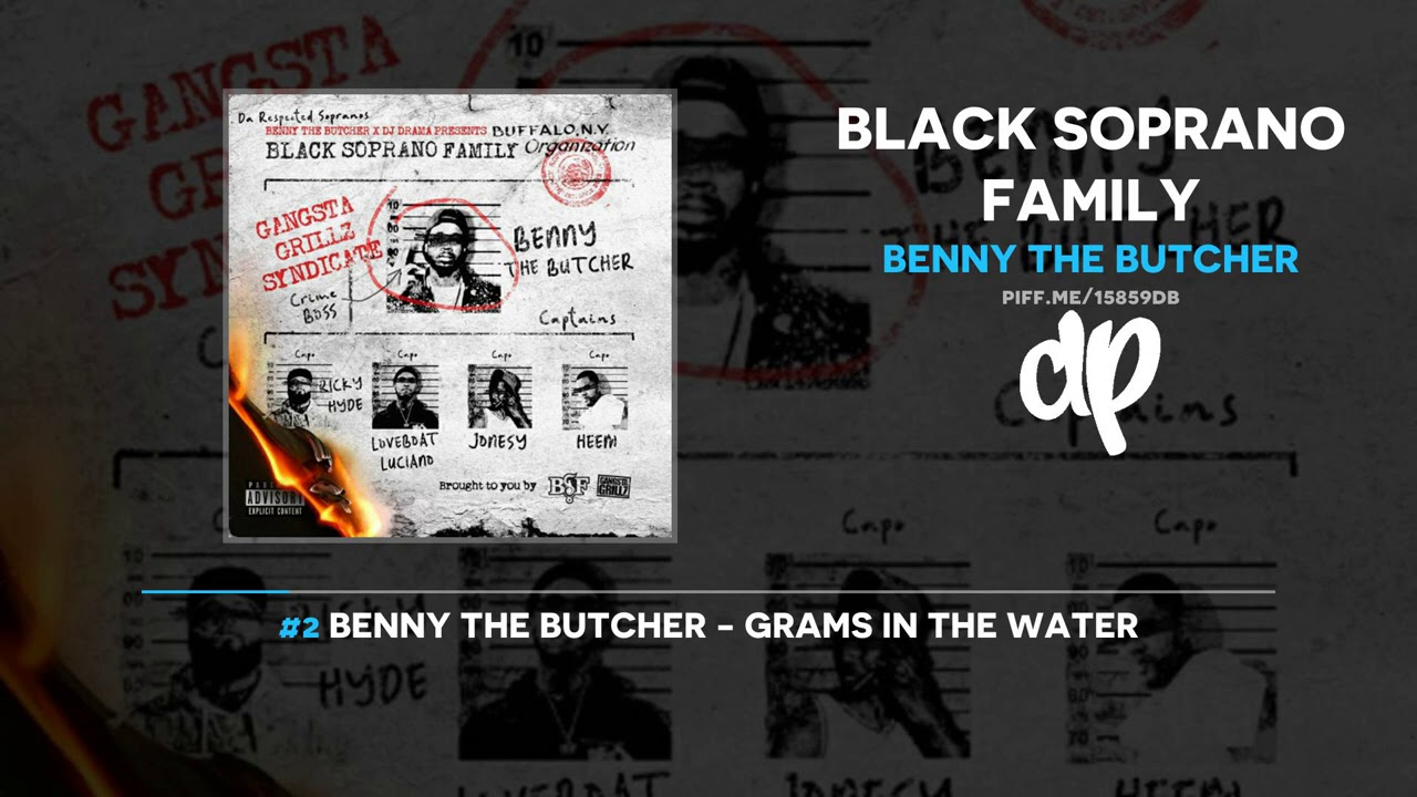 Benny The Butcher - Black Soprano Family (FULL MIXTAPE)