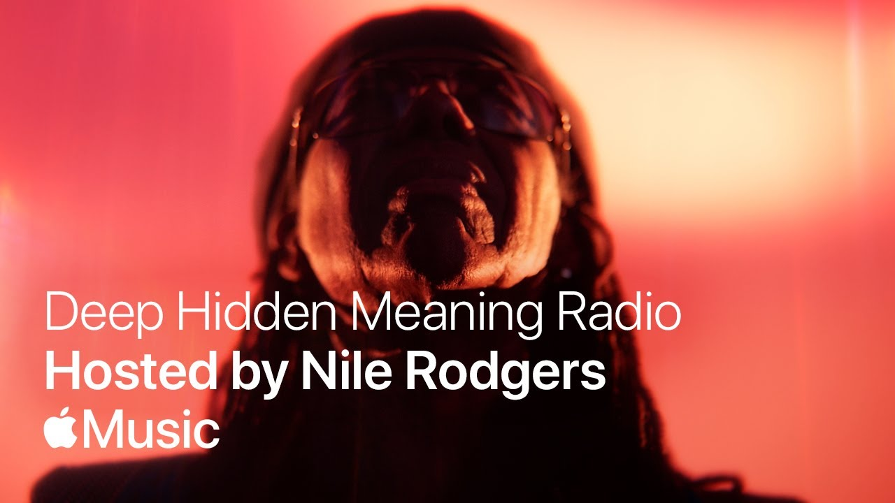 Deep Hidden Meaning Radio: Hosted by Nile Rodgers | Apple Music
