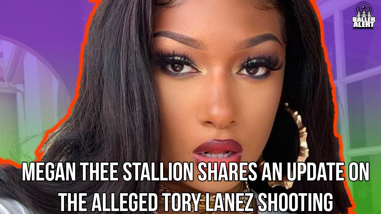 Megan thee Stallion Opens Up About Shooting