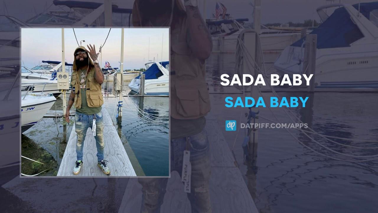 Sada Baby - Sada Baby (AUDIO)