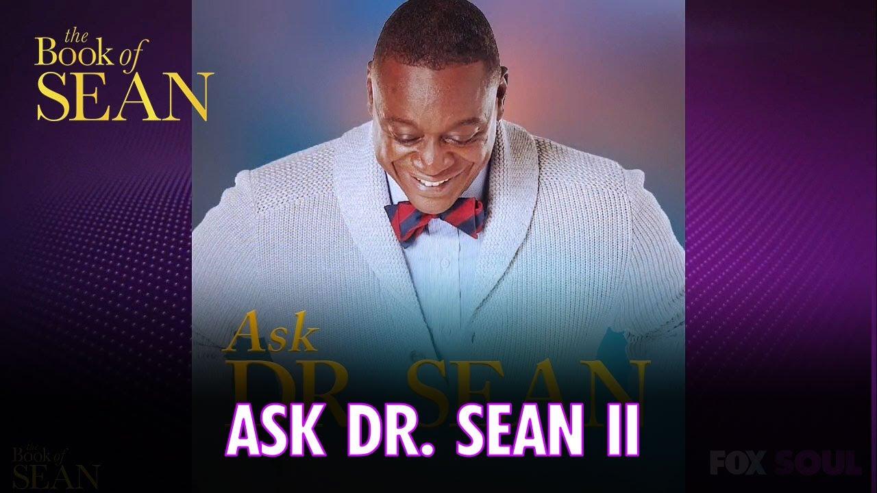 Ask Dr. Sean II   The Book of Sean