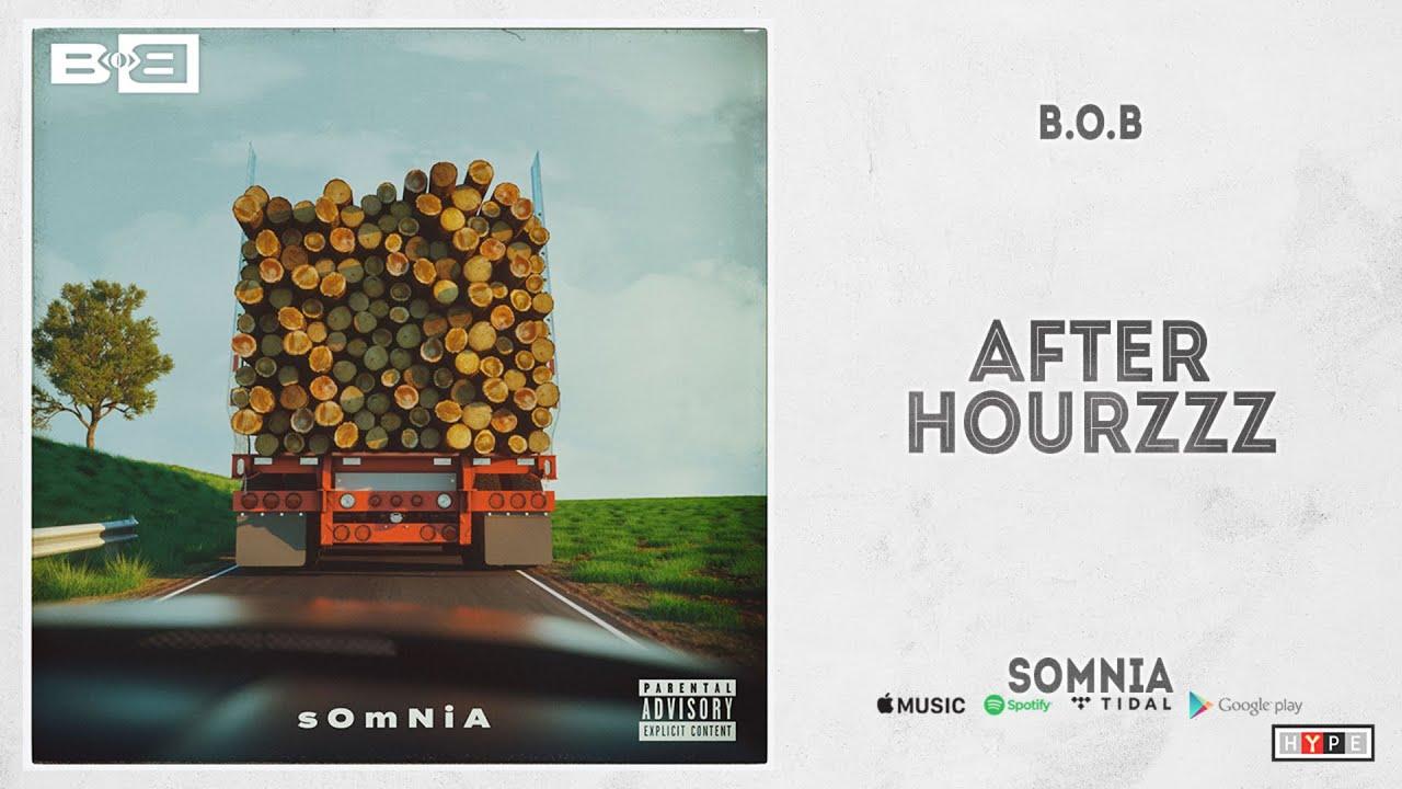 """B.o.B - """"After Hourzzz"""" (Somnia)"""