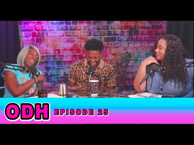 Bad Time To Roast, Deleting Nudes and Chasing Your Dreams ! | ODH | Ep 25: CP| All Def