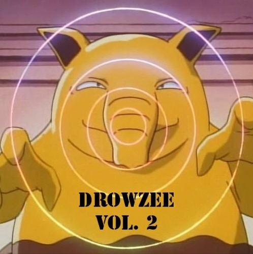Drowzee - Drowzee Vol. 2