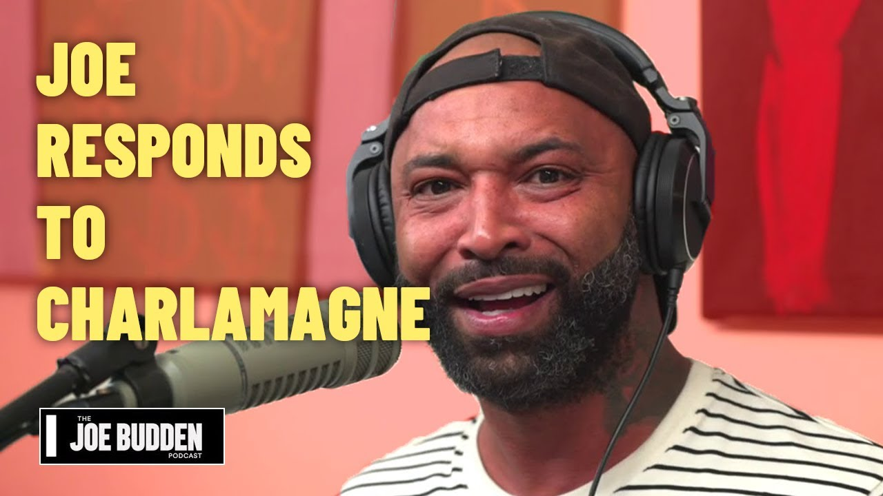 Joe Responds to Charlamagne The God | The Joe Budden Podcast