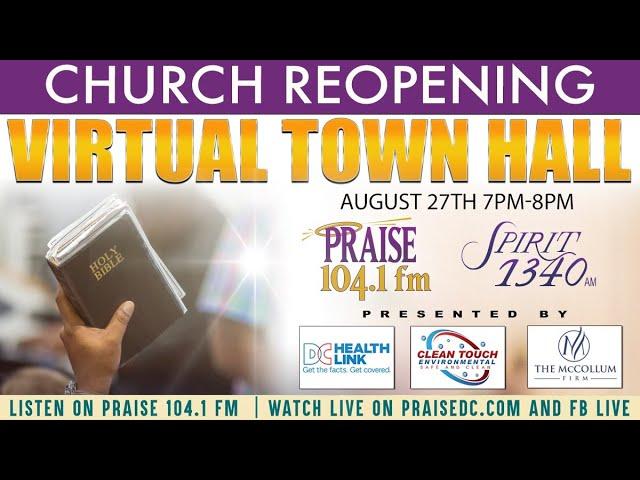 Praise 104.1 Church Reopening Virtual Town Hall