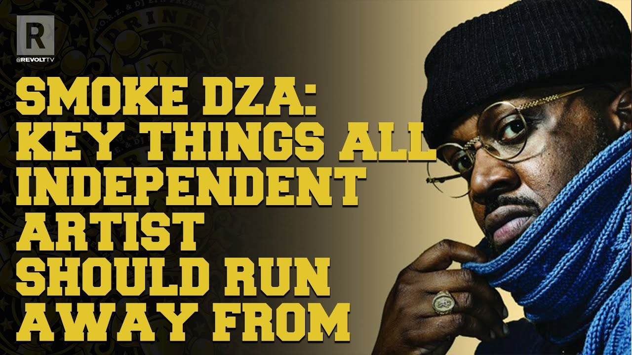 Smoke DZA On Key Things All Independent Artist Should Stay Away From | The Drink Champs