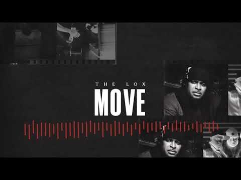 """THE LOX - """"MOVE"""" (prod. SCOTT STORCH)"""
