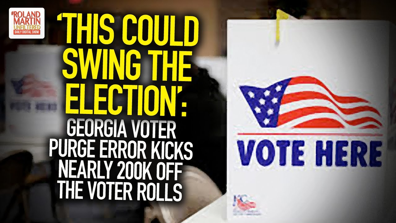 'This Could Swing The Election': Georgia Voter Purge Error Kicks Nearly 200k Off The Voter Rolls