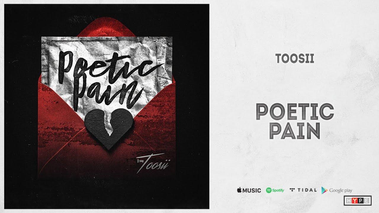 "Toosii - ""Poetic Pain"""