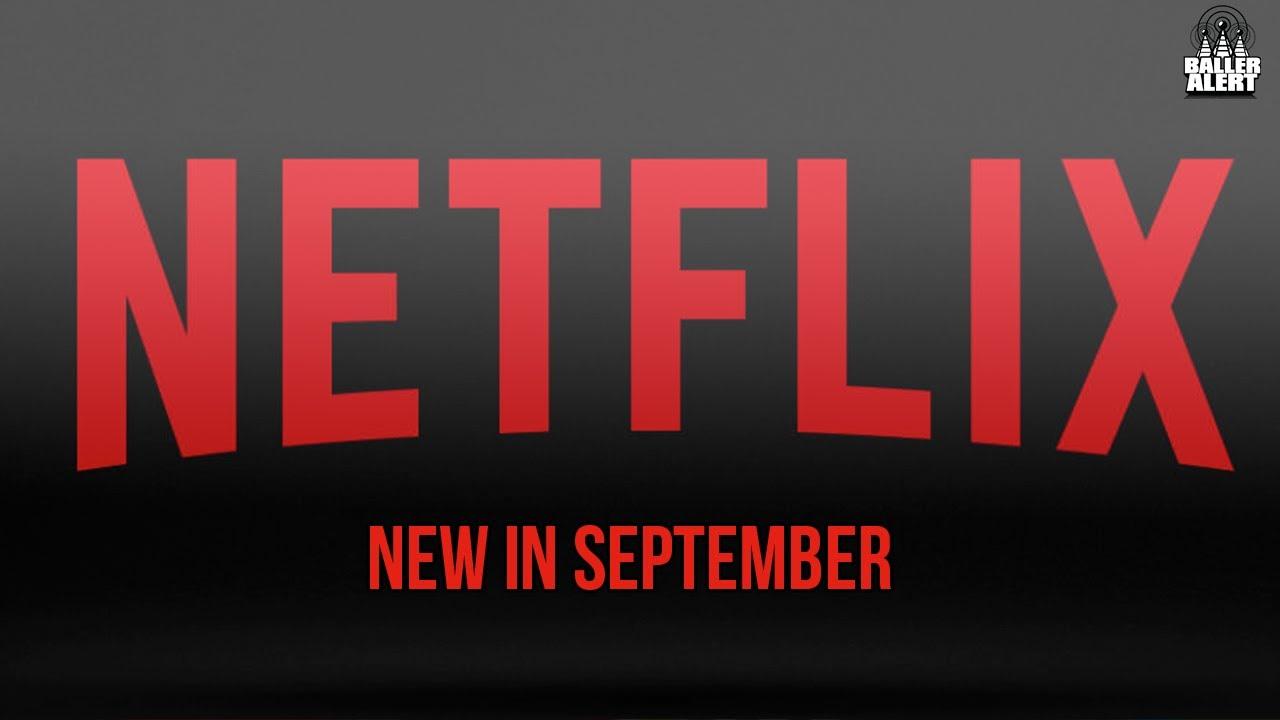 What's New On Netflix For September