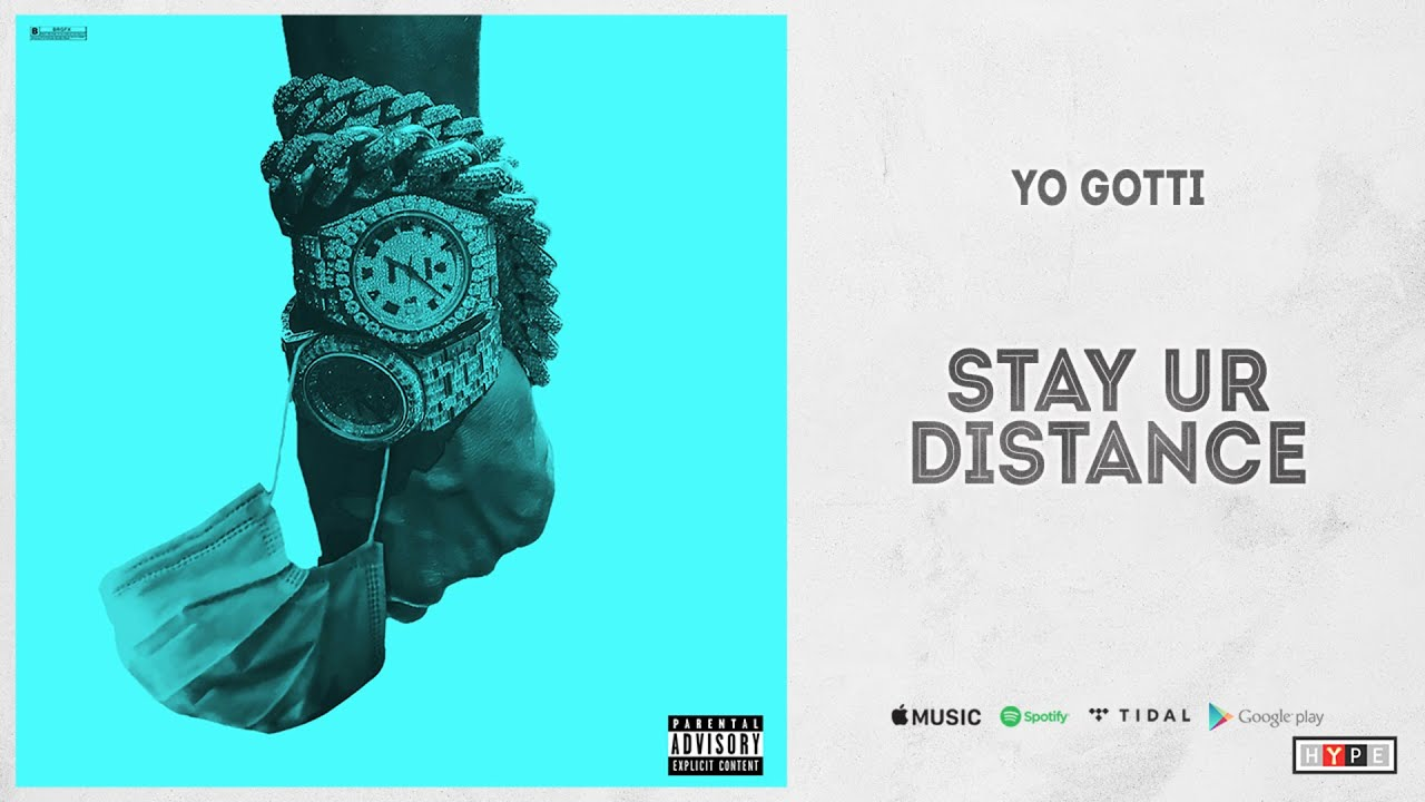 "Yo Gotti - ""Stay Ur Distance"""