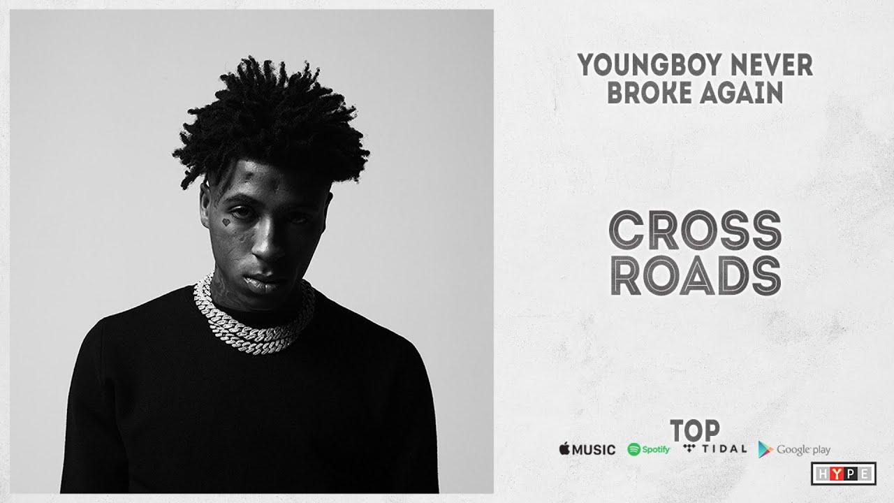 "YoungBoy Never Broke Again - ""Cross Roads"" (Top)"