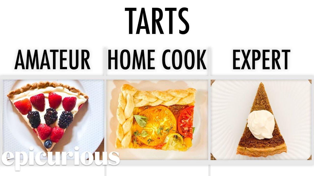4 Levels of Tarts: Amateur to Food Scientist   Epicurious