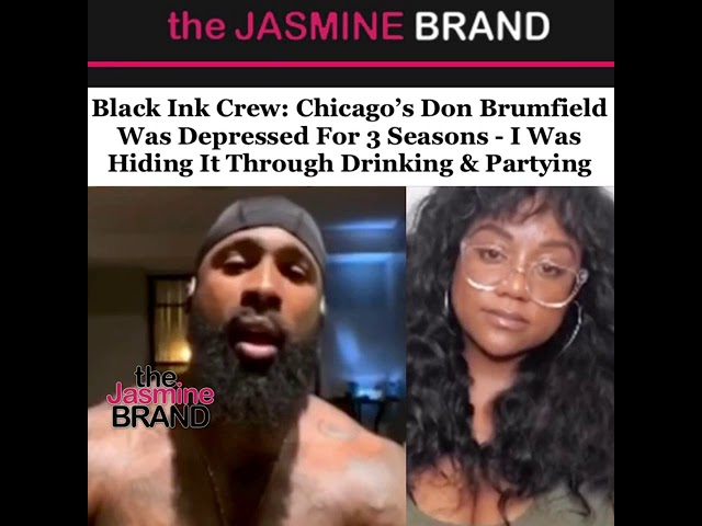 Black Ink Crew: Chicago's Don Brumfield Was Depressed For 3 Seasons