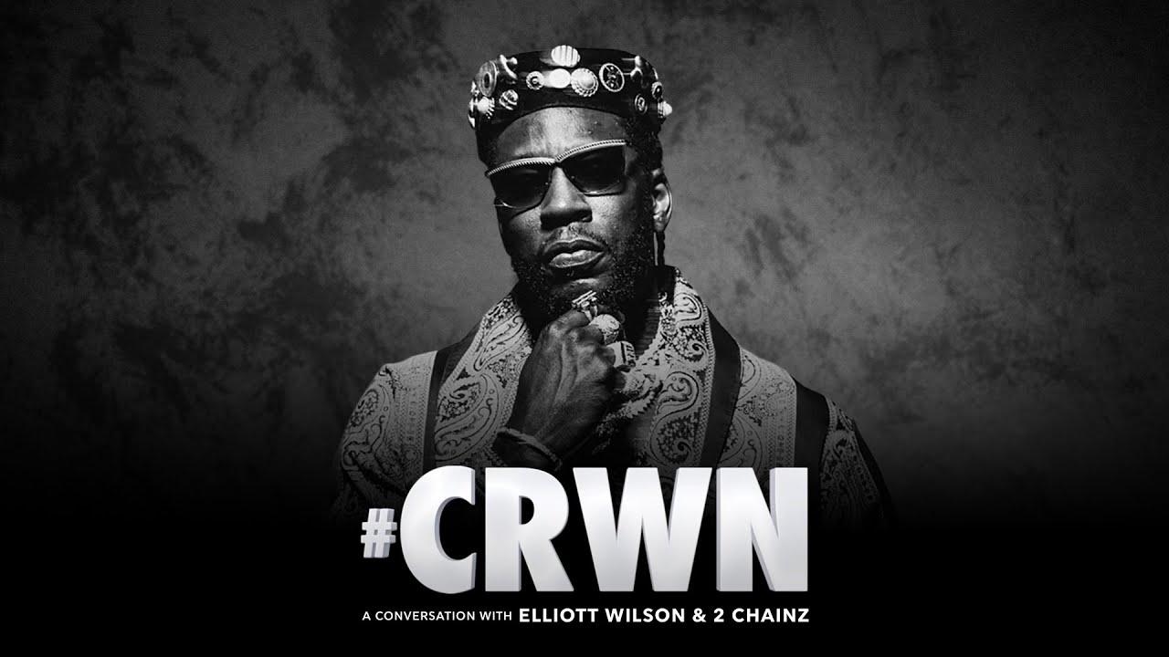 CRWN: 2 Chainz