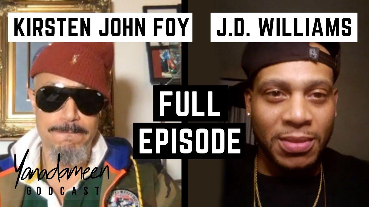 Godcast Episode 127: Kirsten John Foy & J.D. Williams