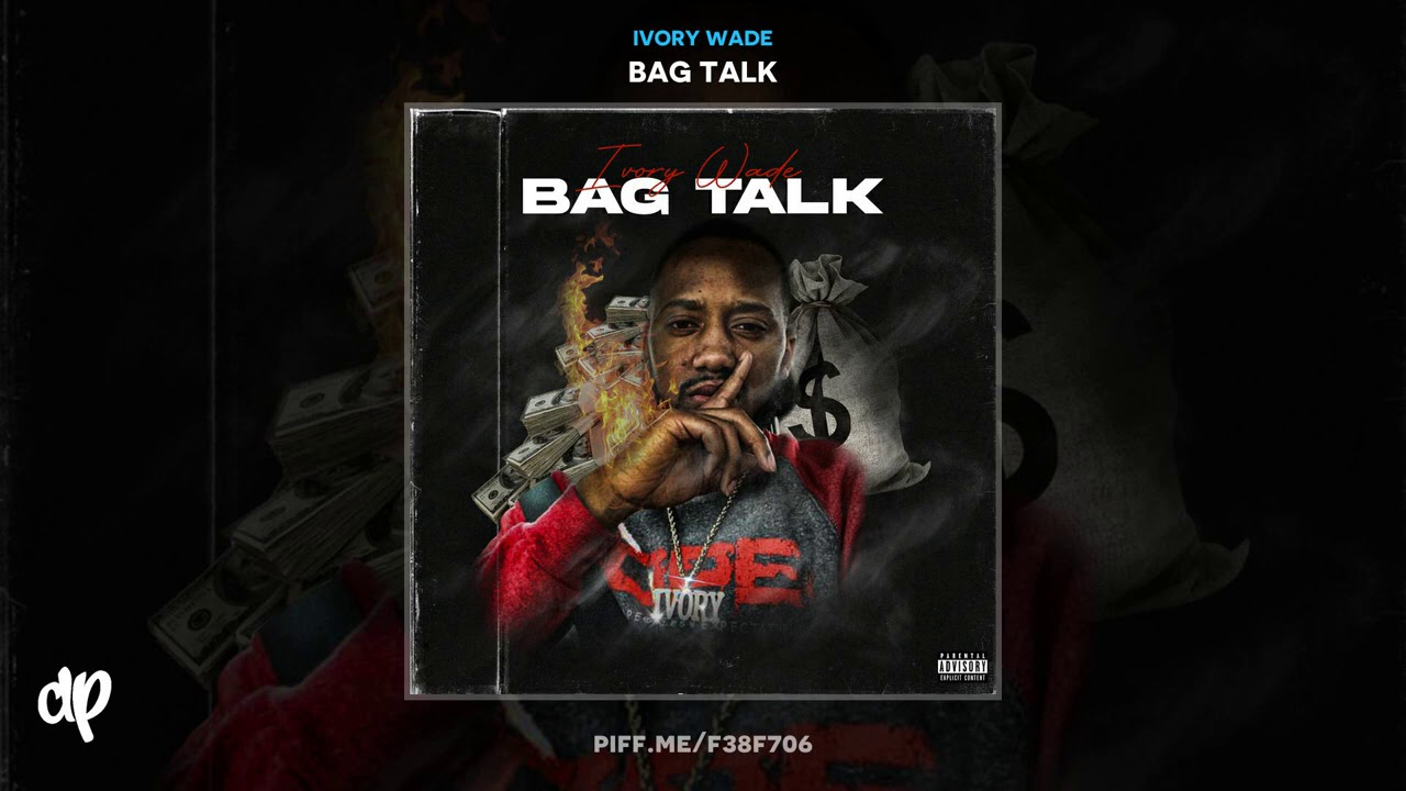 Ivory Wade - Ivory Wade - cap in they raps [Bag Talk]