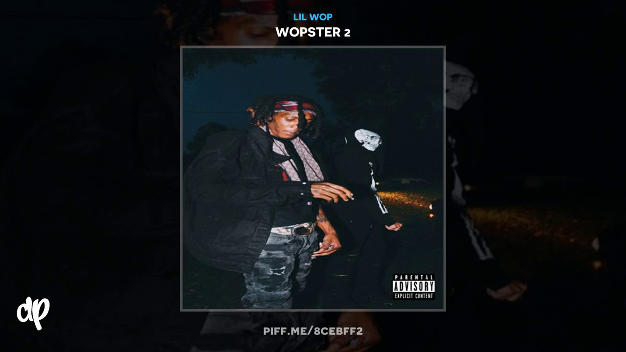 Lil Wop - House on the Hill [Wopster 2]