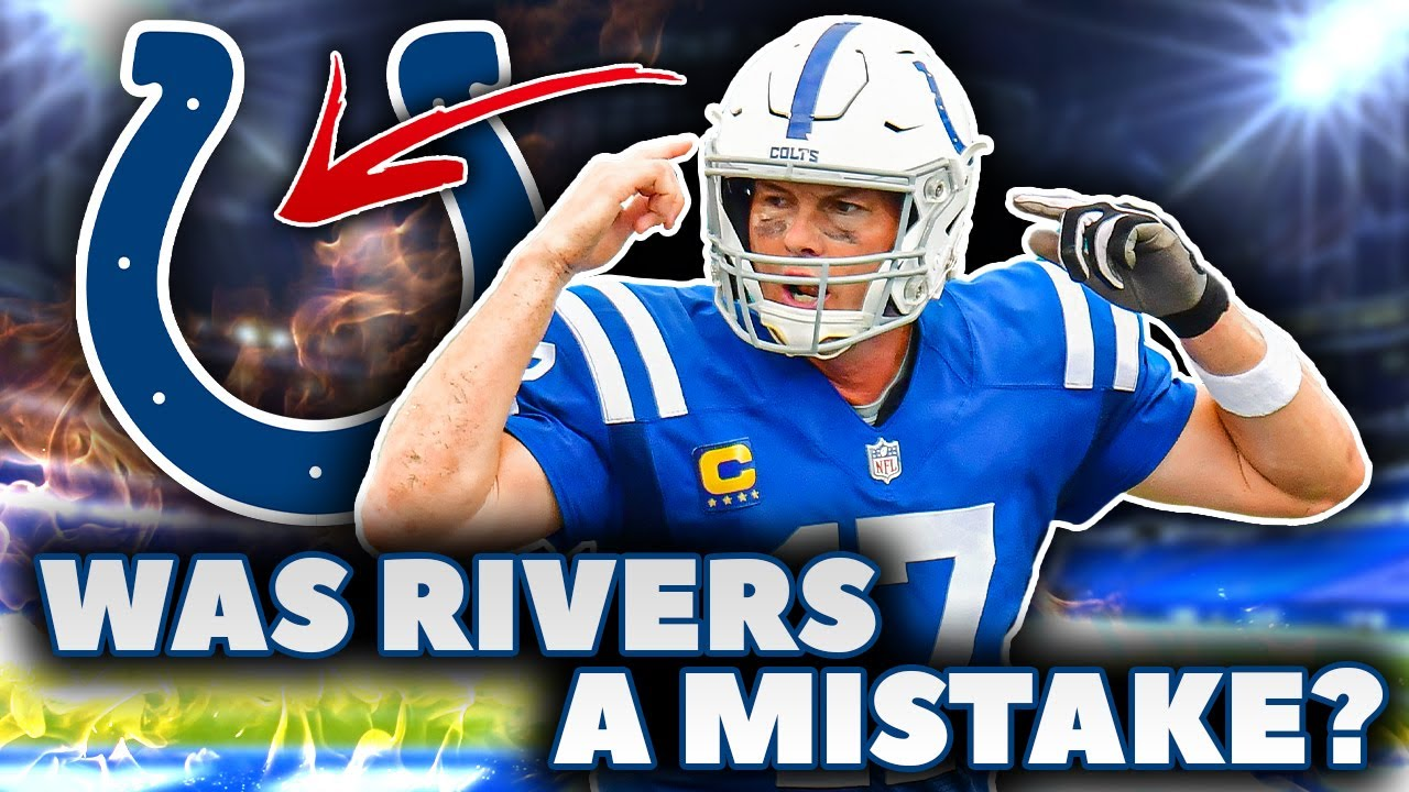 Philip Rivers Could be a DISASTER in Indianapolis... HERE'S WHY
