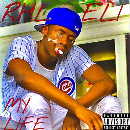 RHL Eli - MY LIFE [Audio]