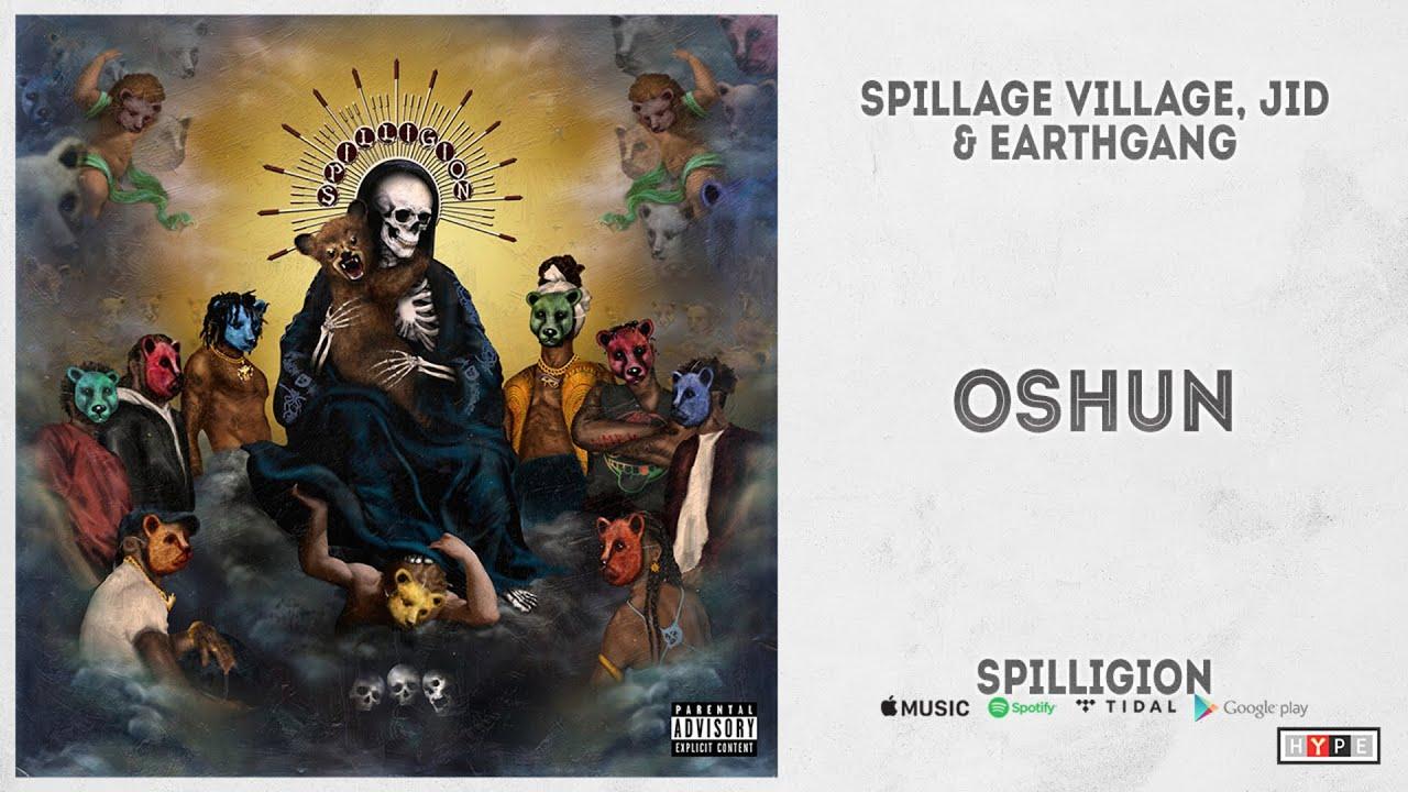"Spillage Village, JID & EARTHGANG - ""Oshun"" Ft. Jurdan Bryant (Spilligion)"