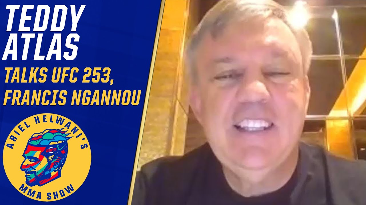 Teddy Atlas talks training with Francis Ngannou, newfound respect for MMA | Ariel Helwani's MMA Show