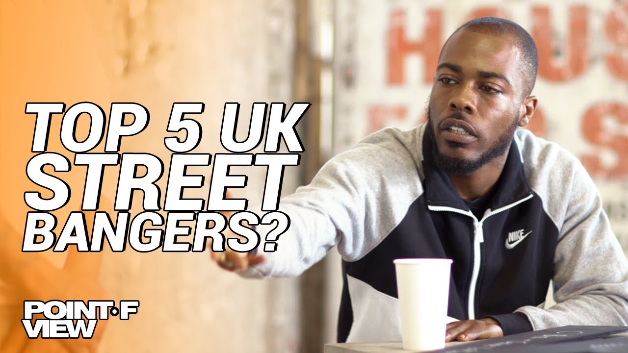 Top 5 UK Street Bangers? | POINT OF VIEW (EP.1)