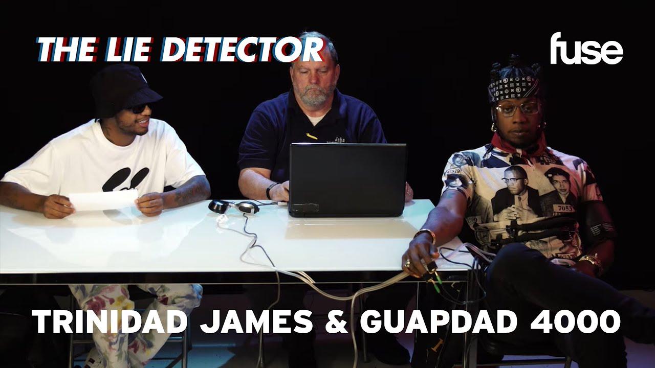 Trinidad James & Guapdad 4000 Take A Lie Detector Test: Who Stalks Their Exs Page?   Fuse