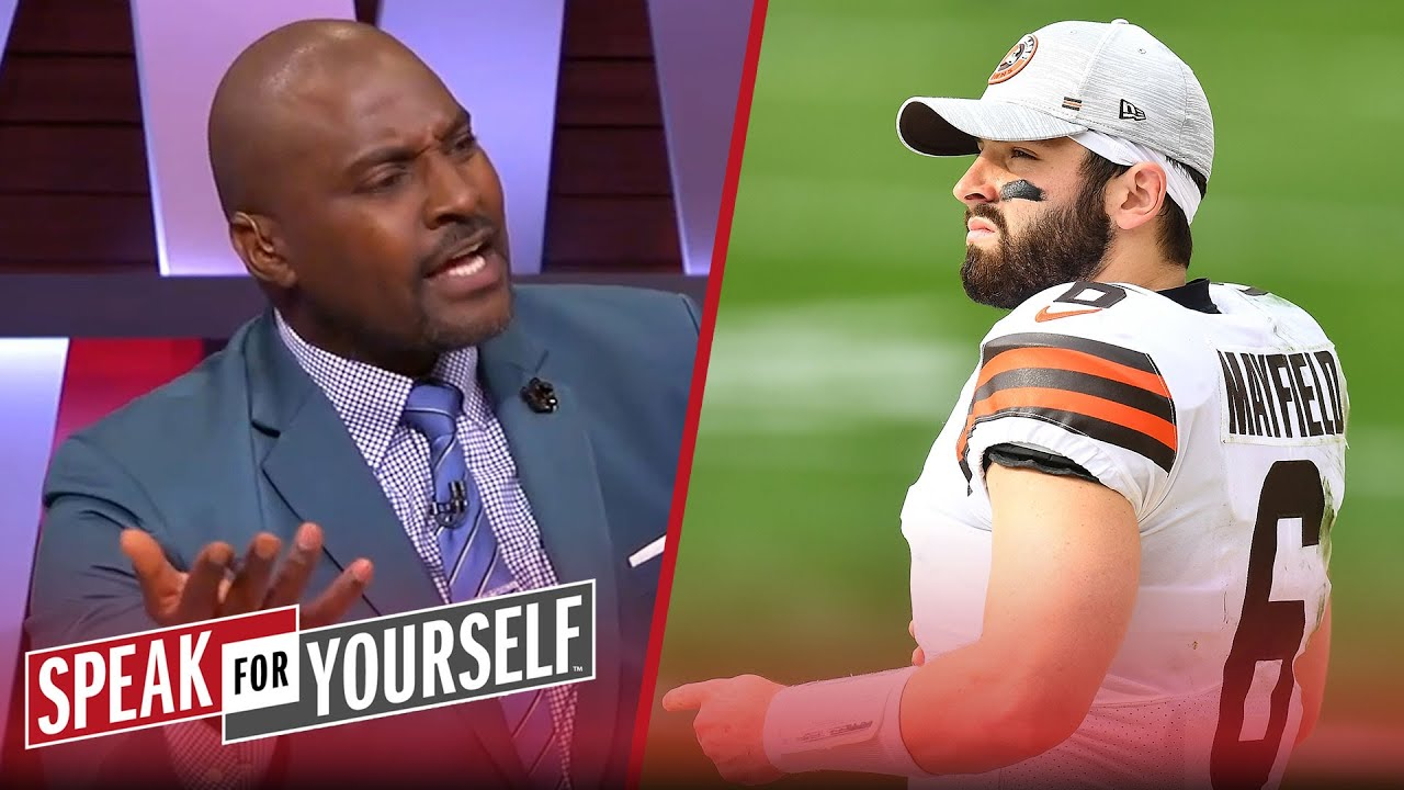 Baker needs to win a Super Bowl to convince Browns he's a franchise QB | NFL | SPEAK FOR YOURSELF