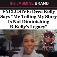 "Drea Kelly Says ""Me Telling My Story Is Not Diminishing R.Kelly's Legacy"""