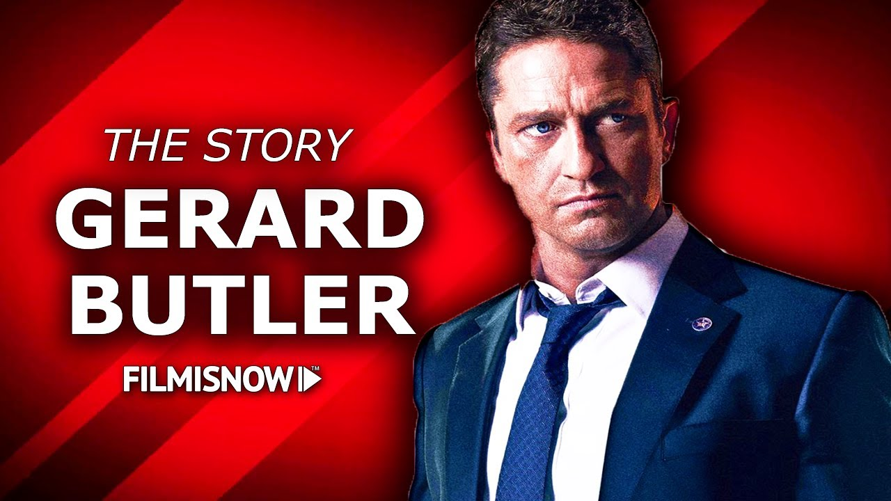 GERARD BUTLER   The complete story of the Hollywood Heartthrob