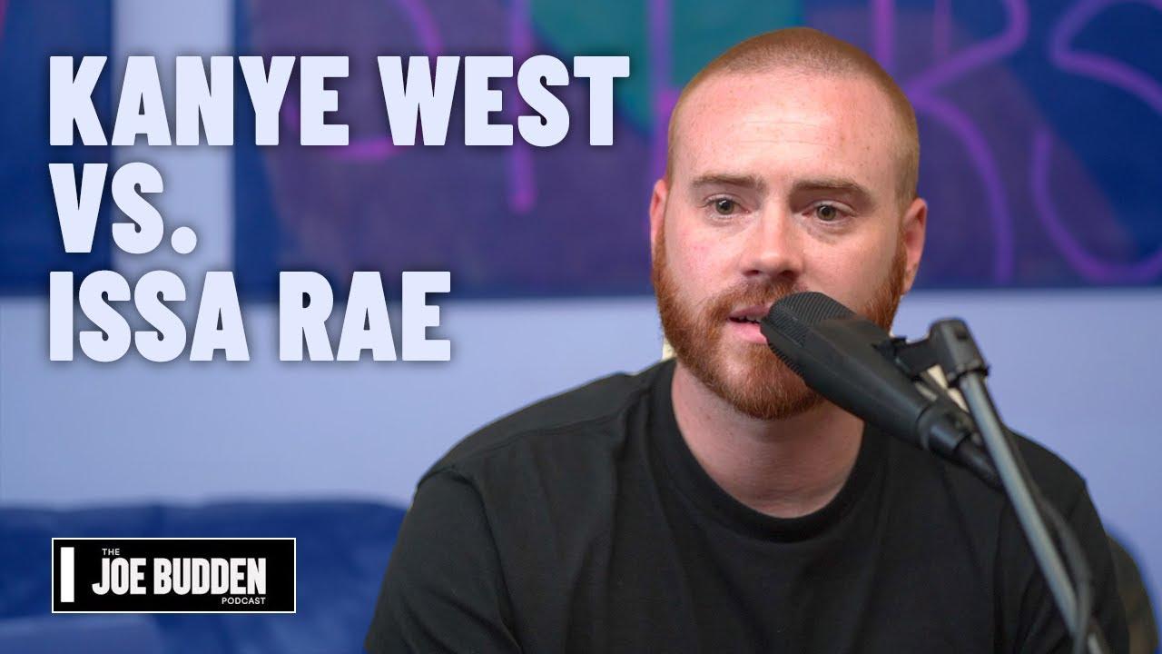 Kanye West vs. Issa Rae   The Joe Budden Podcast