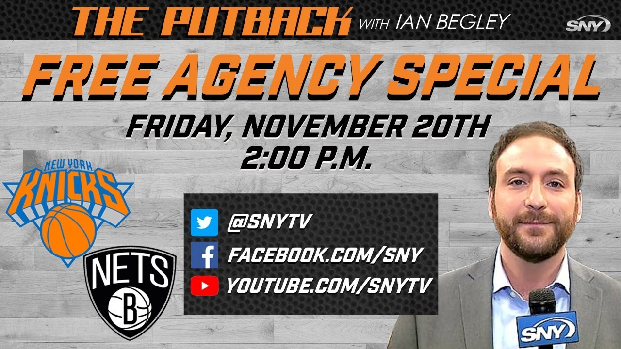LIVE: The Putback with Ian Begley: Free Agency Special   SNY