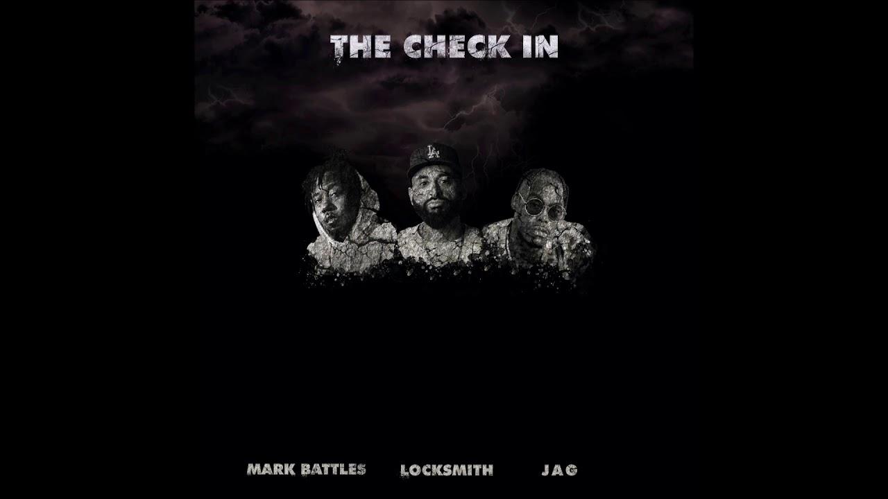 "Locksmith, Mark Battles & JAG - ""The Check In"" OFFICIAL VERSION"
