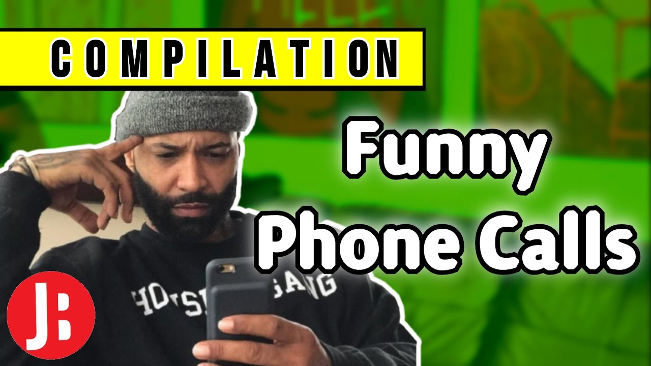Funny Phone Calls (Compilation) | The Joe Budden Podcast