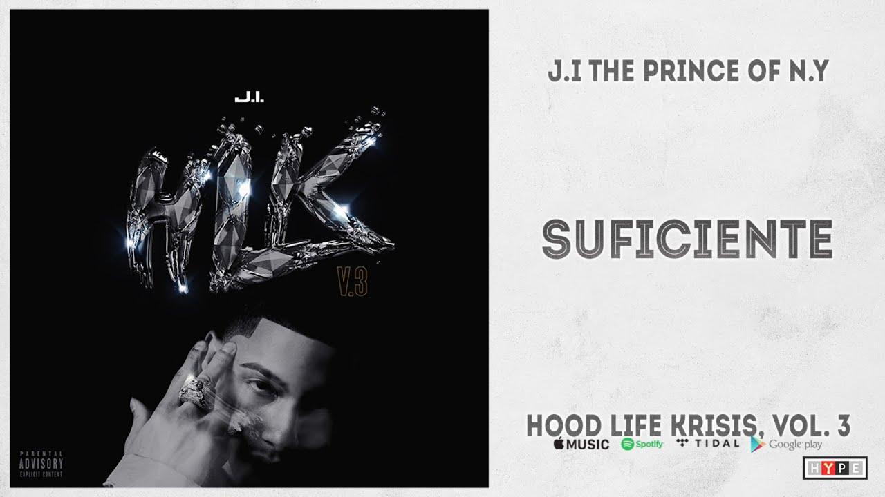 "J.I the Prince of N.Y - ""Suficiente"" (Hood Life Krisis 3)"