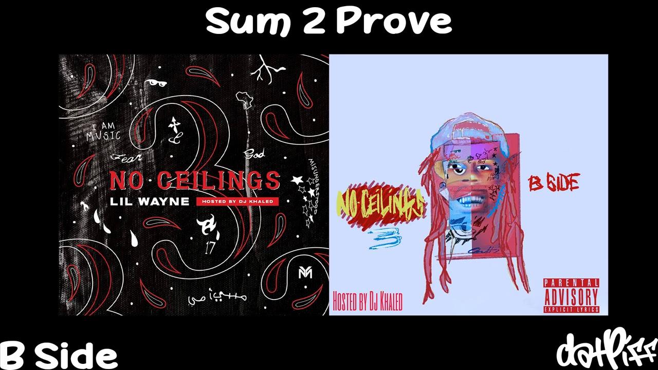 Lil Wayne - Sum 2 Prove | No Ceilings 3 B Side (Official Audio)