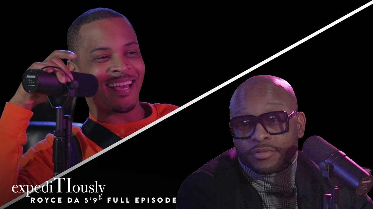 Royce Da 5'9'' and T.I. Talk Facts   expediTIously Podcast