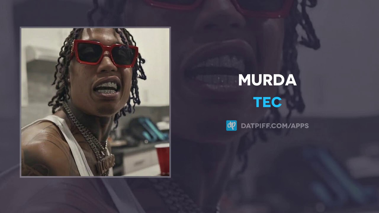 TEC - Murda (AUDIO)