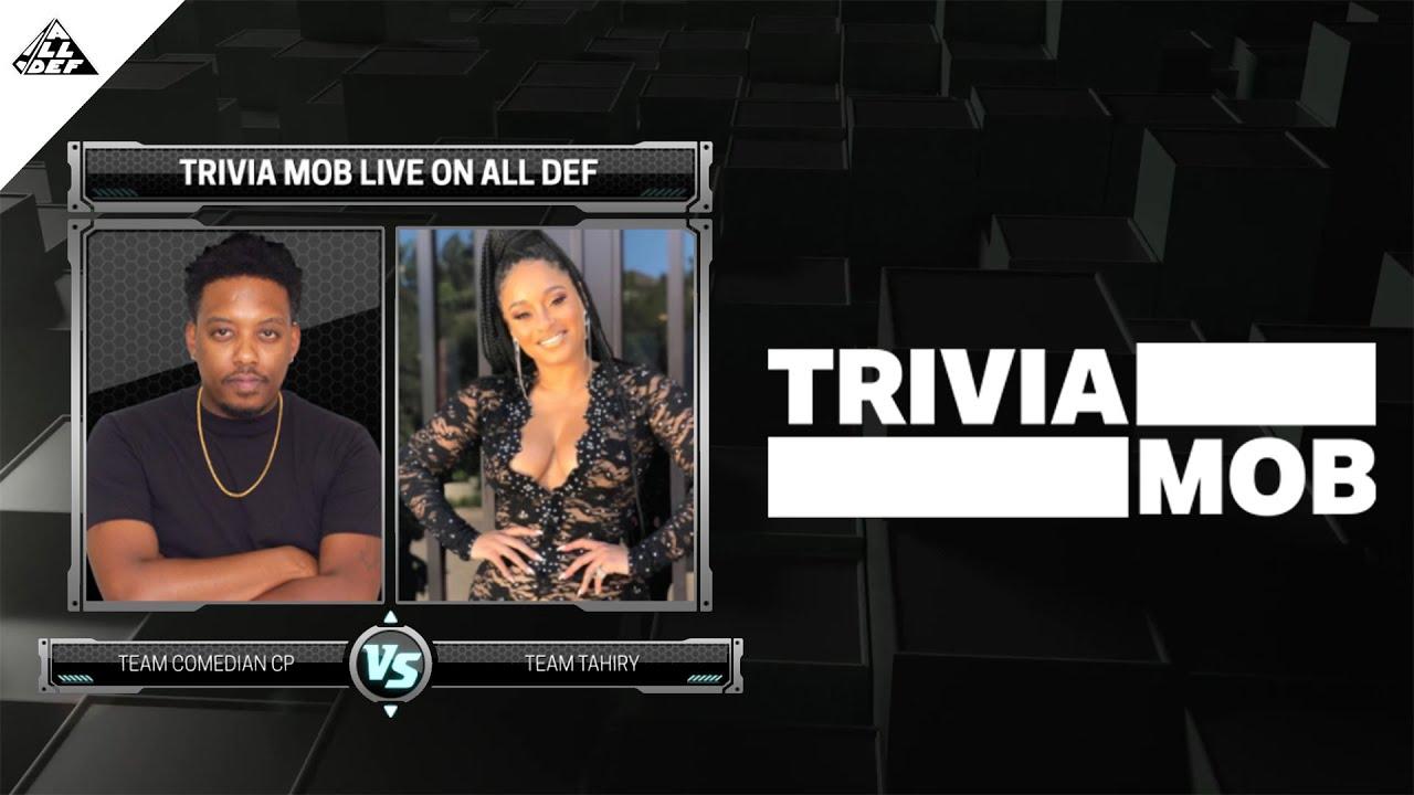 TriviaMob   ComedianCP vs Tahiry   All Def