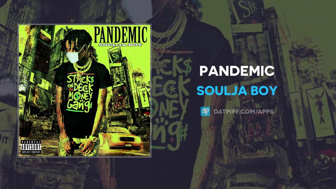 Soulja Boy - Pandemic (AUDIO)