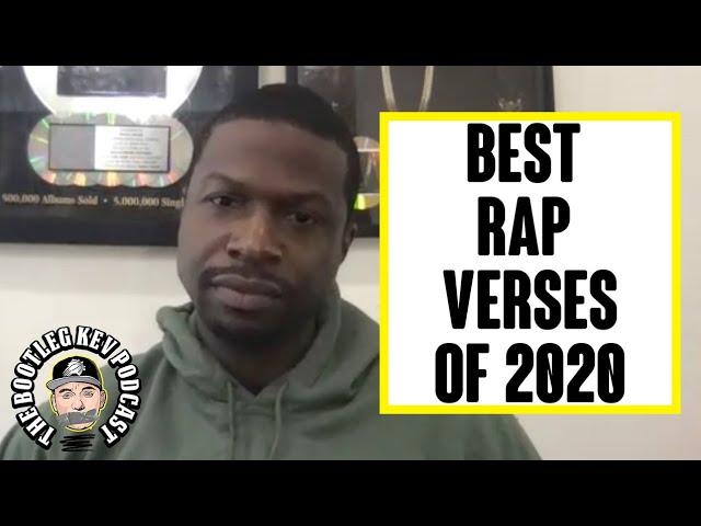 The Best Rap Verses of 2020 (w/ B.Dot Miller & Bootleg Kev)