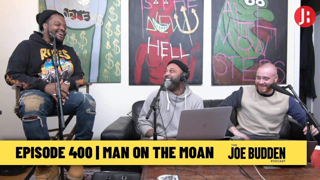 The Joe Budden Podcast Episode 400 | Man On The Moan