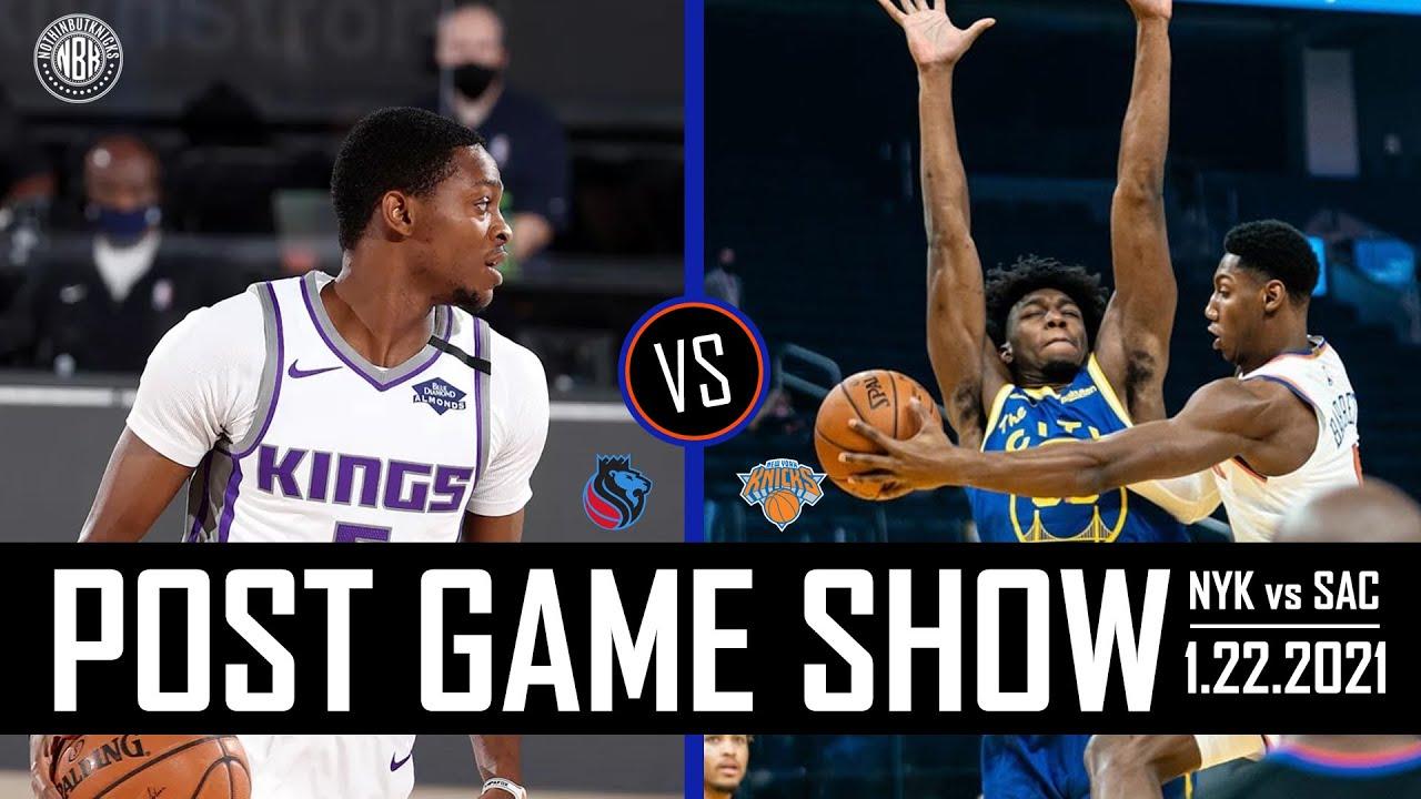 New York Knicks vs Sacramento Kings Post Game Show | 1.22.21