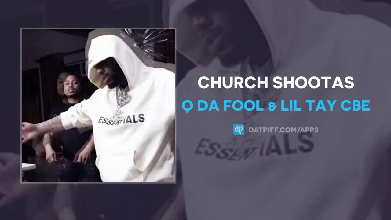 Q Da Fool & Lil Tay CBE - Church Shootas (AUDIO)