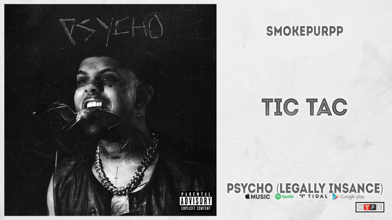 "Smokepurpp - ""Tic Tac"" (PSYCHO, Legally Insane)"